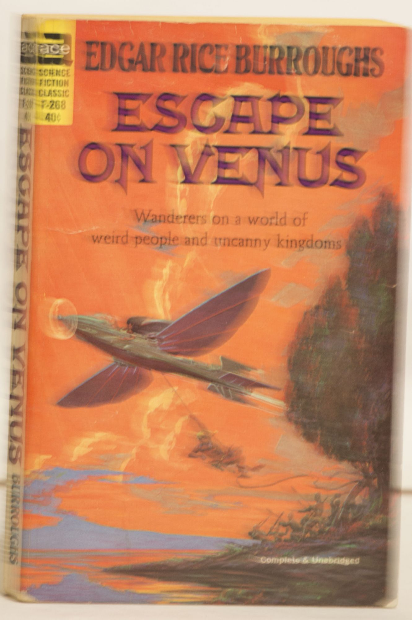 Escape on Venus F-268 Wanderers N a World of Weird People and Uncanny Kingdoms.