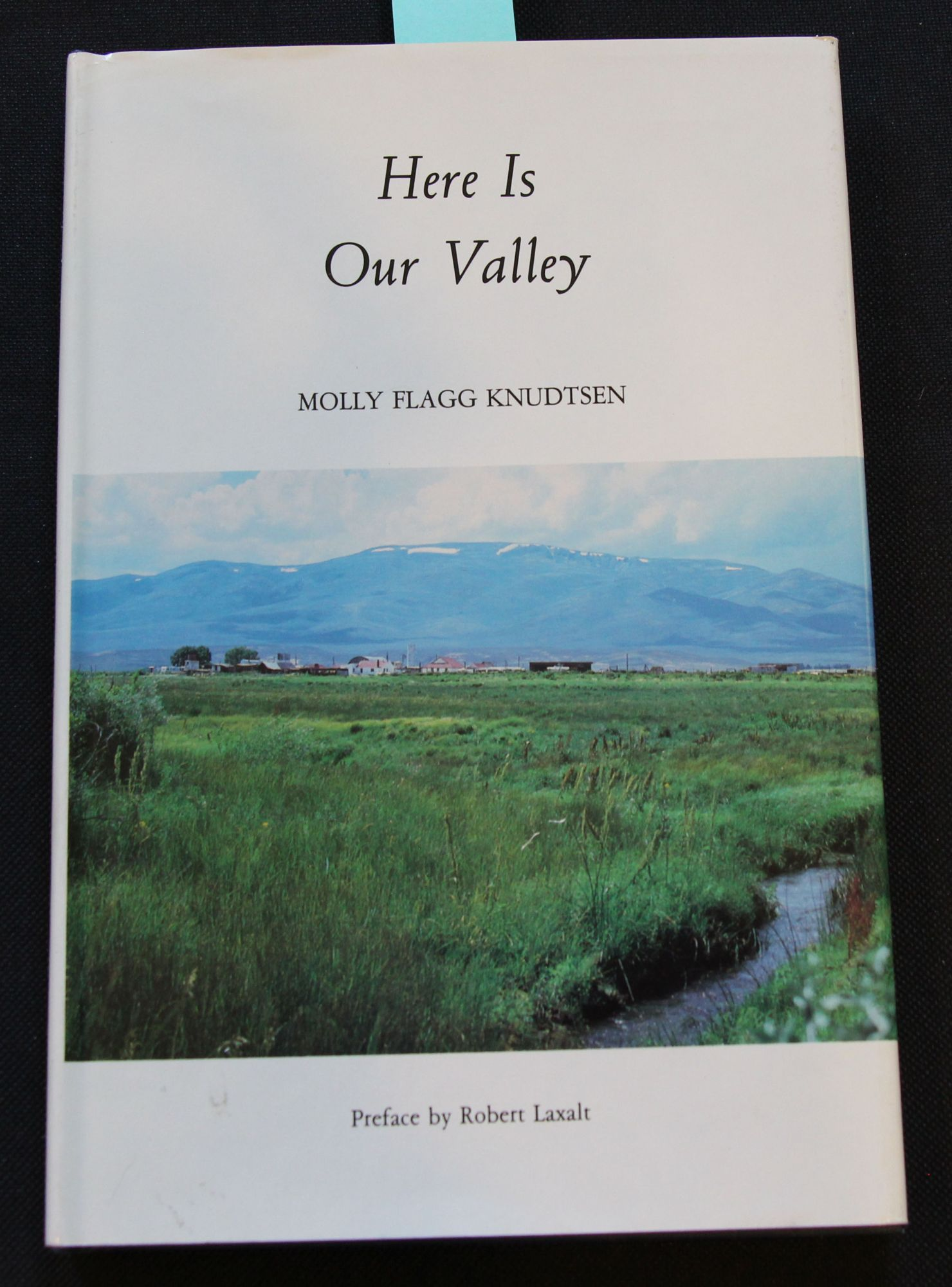 Here is Our Valley Preface by Robert Laxalt