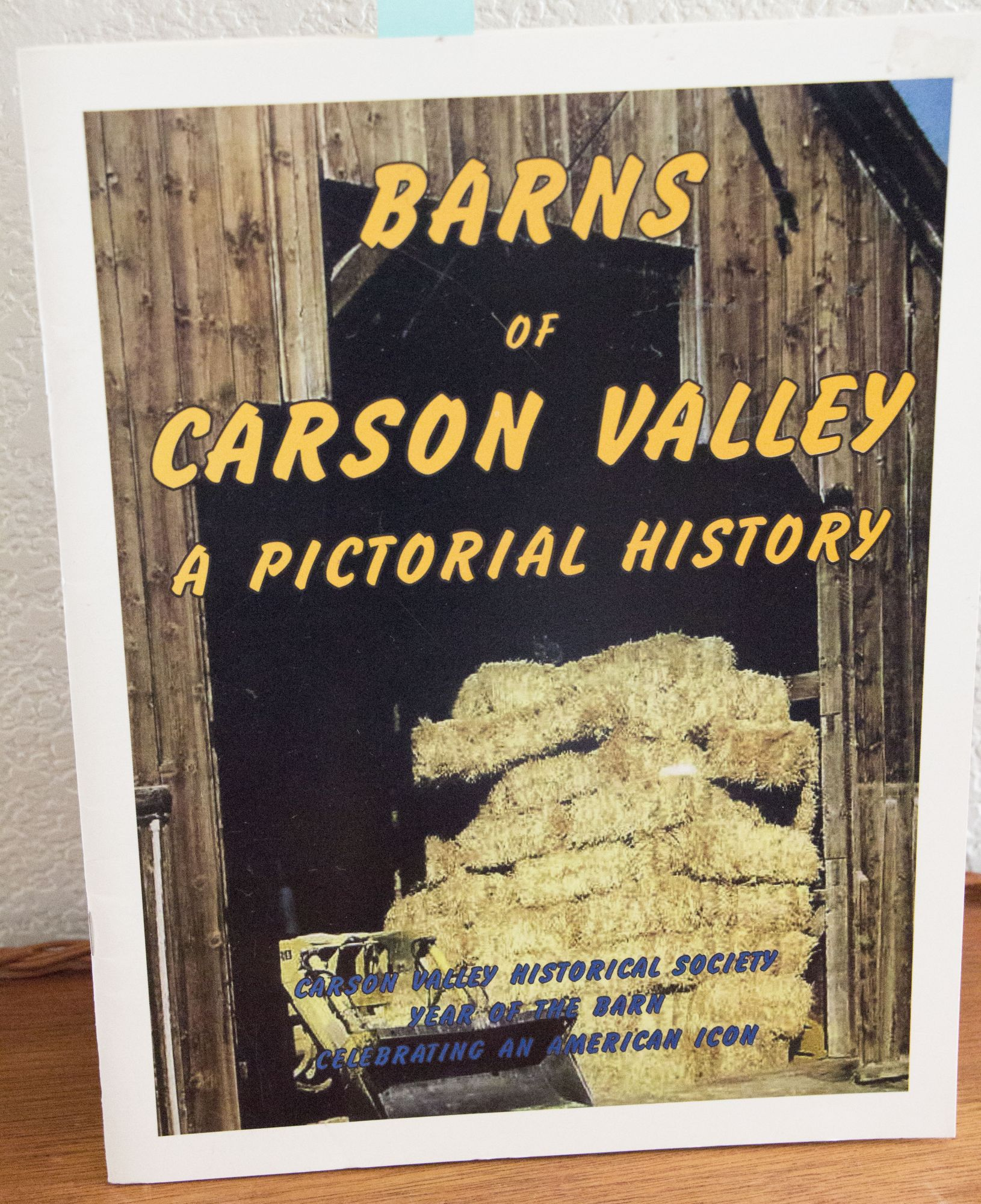 Barns of Carson Valley A Pictorial History