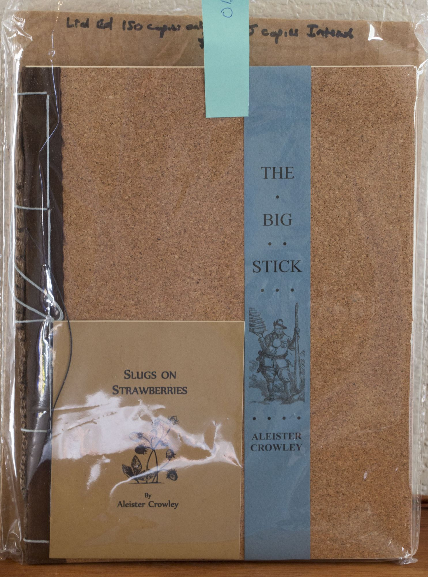 The BIG STICK Plus SLUGS on STRAWBERRIES (Limited Hand-Bound Edition of Only 150 Copies)