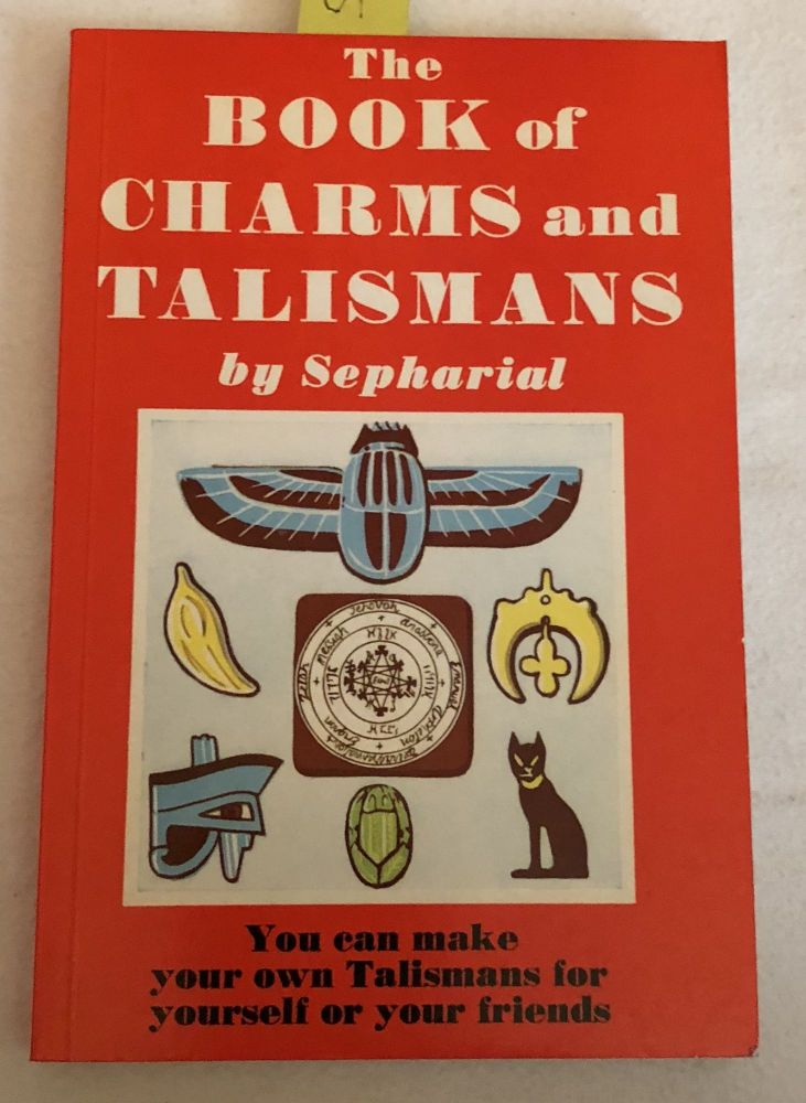 The Book of Charms and Talismans. Sepharial.