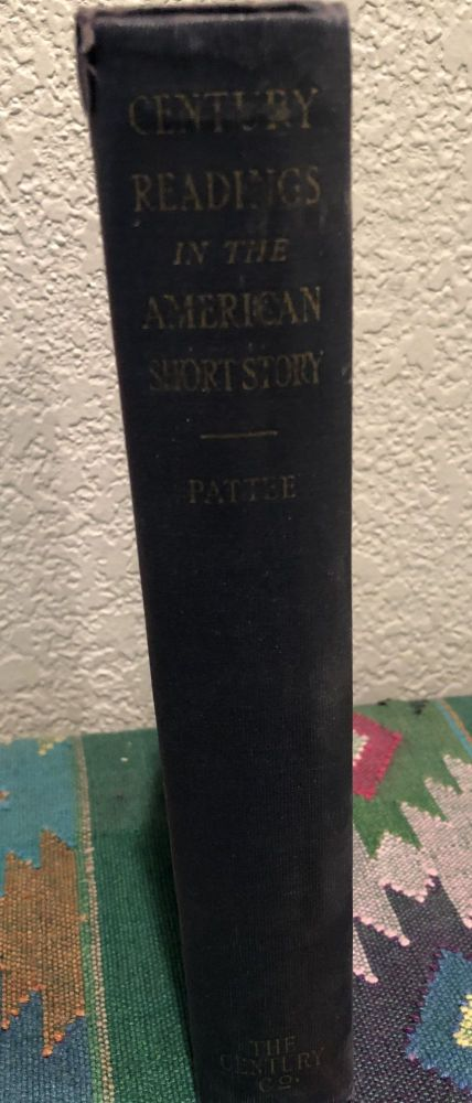 Century Readings in the American Short Story. Fred Lewis Pattee.