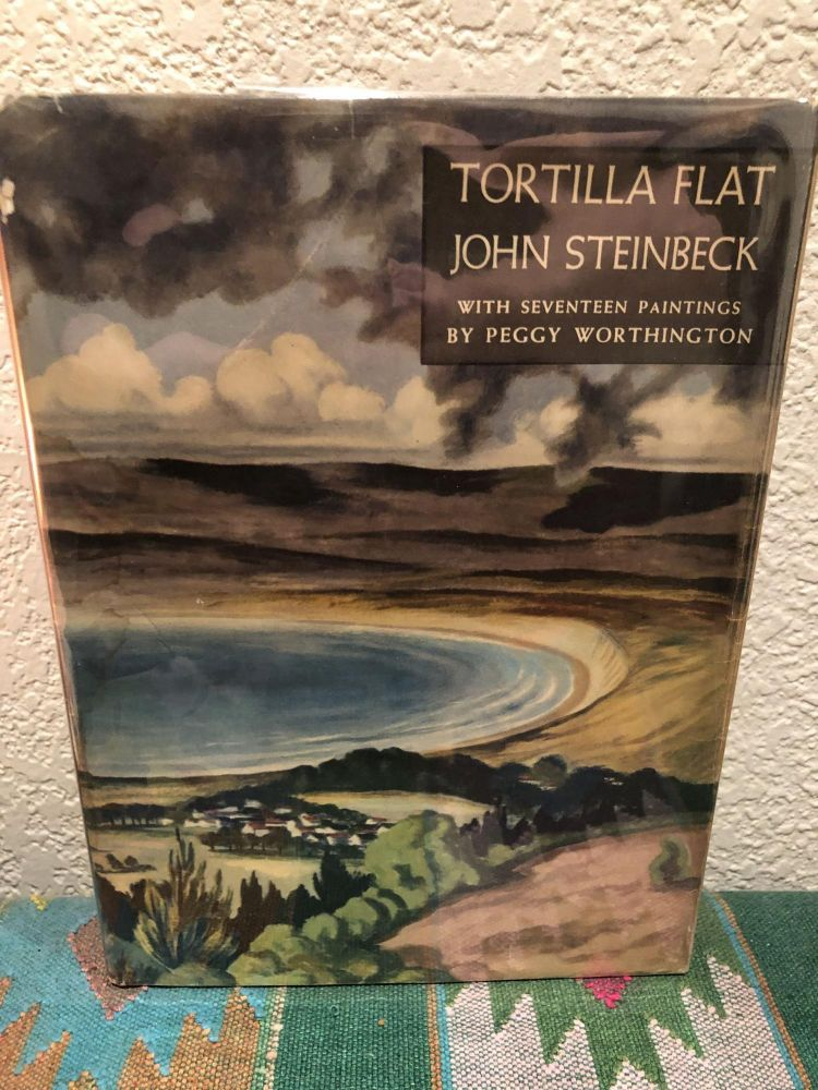 Tortilla Flat with Seventeen Paintings by Peggy Worthington. John Steinbeck.