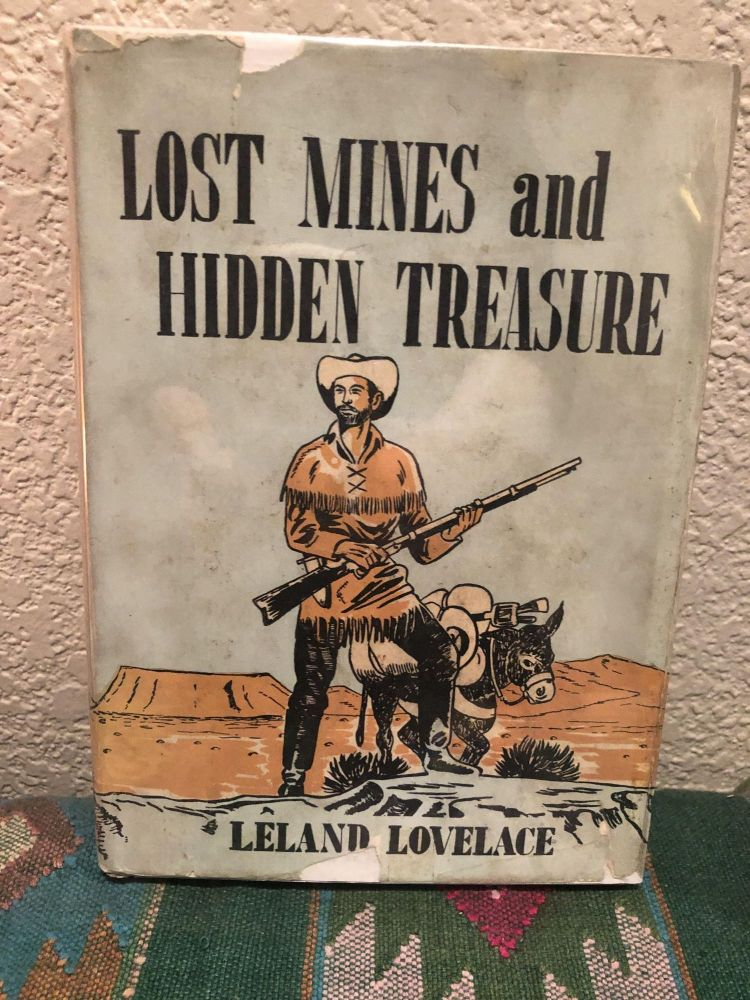 Lost Mines and Hidden Treasure. Leland Lovelace.