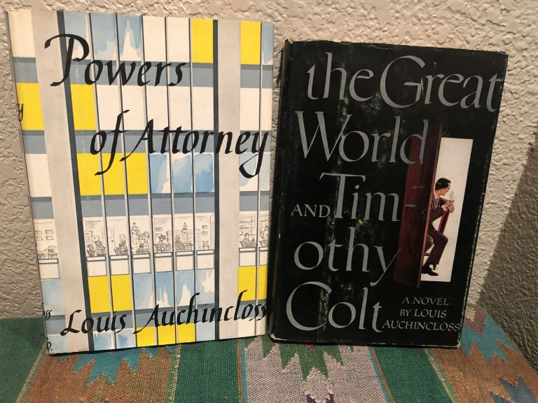 The Great World and Timothy Colt & Power of Attorney, TWO BOOK LOT. Louis Auchincloss.