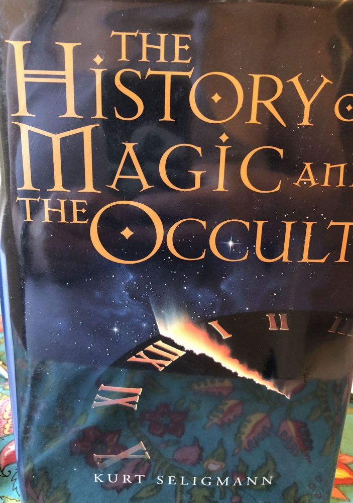 The History of Magic and the Occult. Kurt Seligmann.