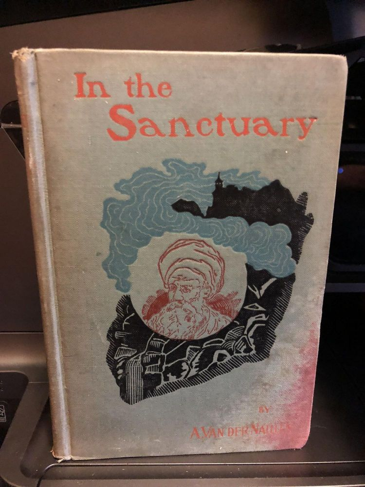 In the Sanctuary Sequel to on the Heights of Himalay. A. Van Der Naillen.