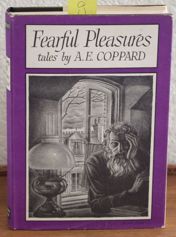 Fearful Pleasures. A. E. Coppard.