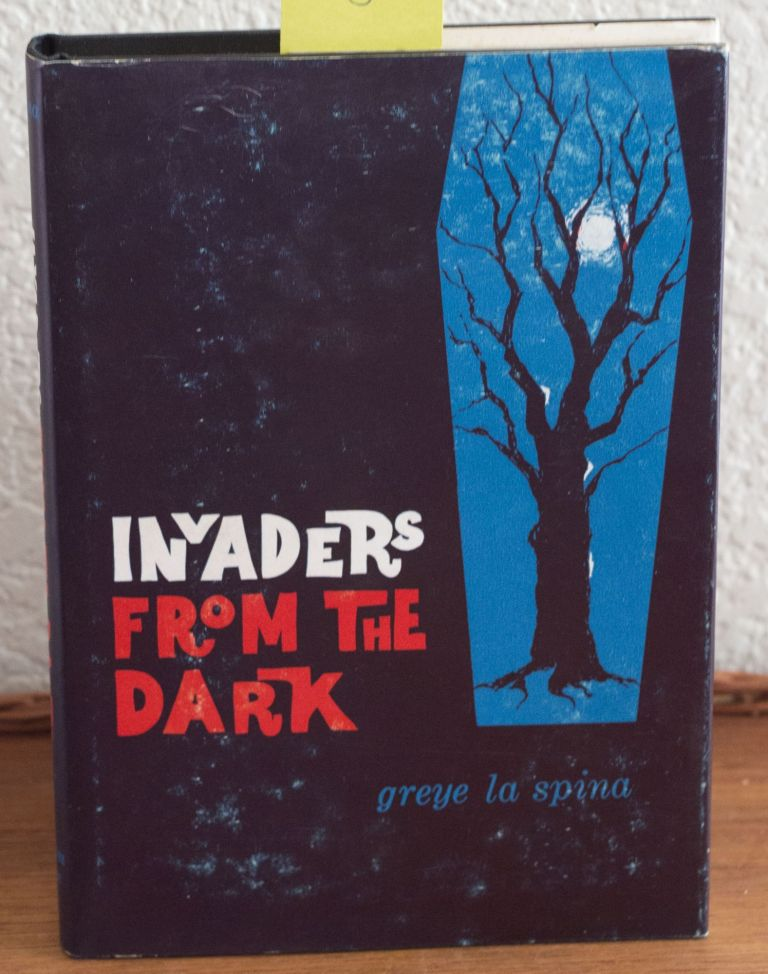 Invaders from the Dark. Greye La Spina.