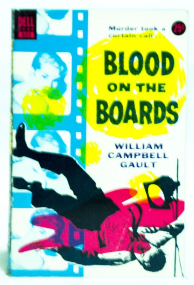 Blood on the Boards 835. William Campbell Gault.