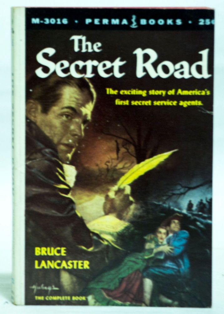 The Secret Road M-3016. Bruce Lancaster.