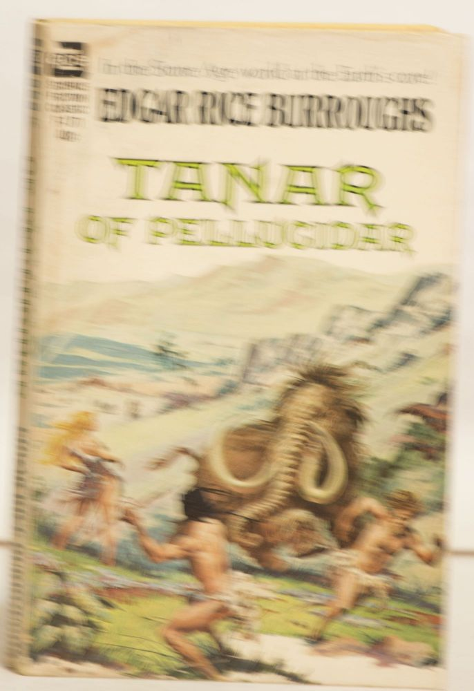 Tanar of Pellucidar F-171 40¢ In the Stone Age World At the Earth's Core! Edgar Rice Burroughs.
