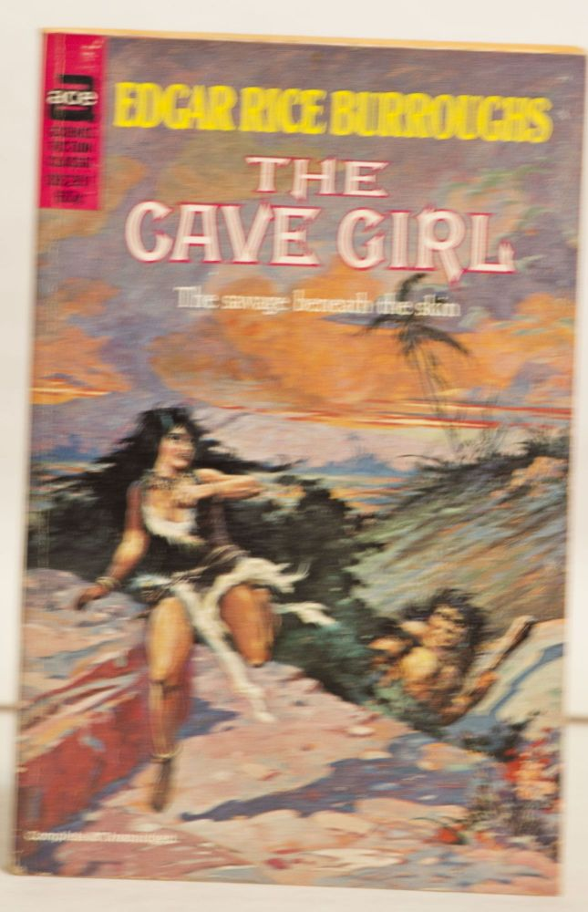 The Cave Girl 09281 60¢ The Savage Beneath the Skin. Edgar Rice Burroughs.