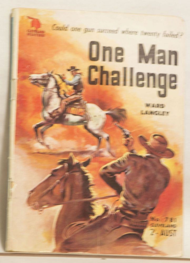 One Man Challenge Cleveland Westerns No. 781 2' Aust. Ward Landley.