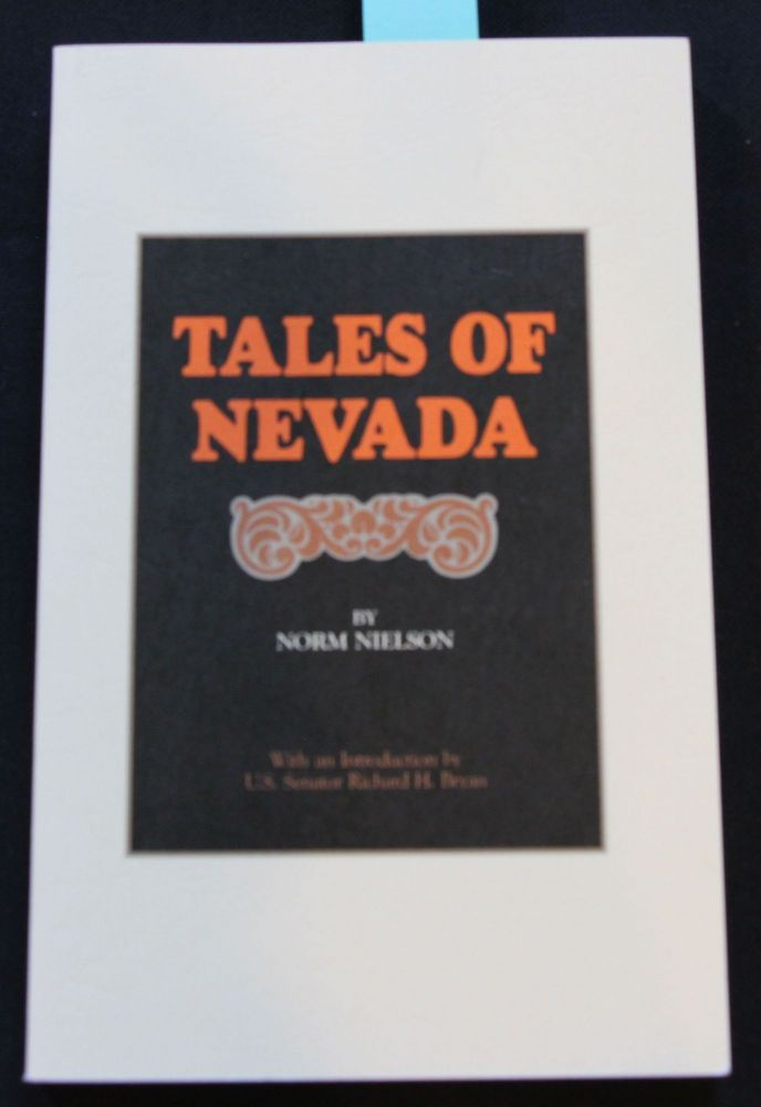 Tales of Nevada & Tales of Nevada Volume 2. Norm Nielson.