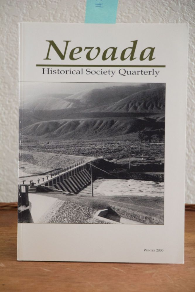Nevada Historical Quarterly Winter 2000. William D. Rowley, In Chief.
