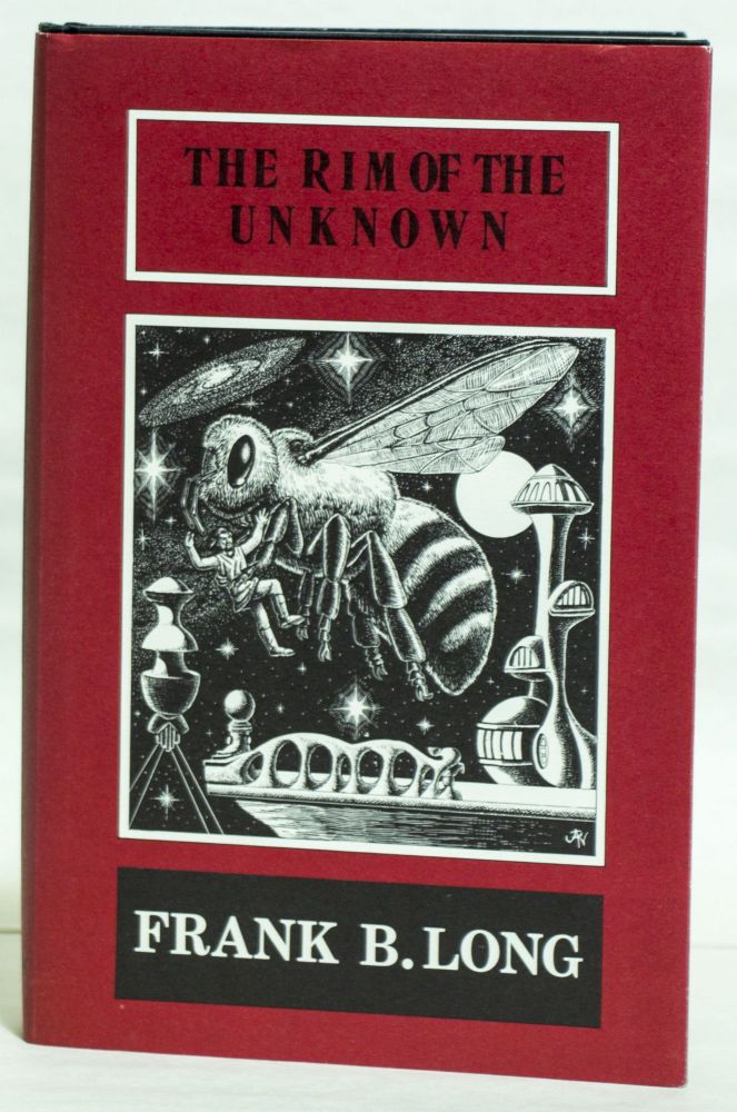 THE RIM OF THE UNKNOWN. Frank B. Long.