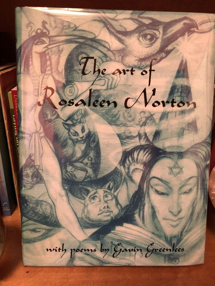 The Art of Rosaleen Norton [ with Poems by Gavin Greenlees ]. Rosaleen Norton, Keith Richmond, Gavin Greenlees.