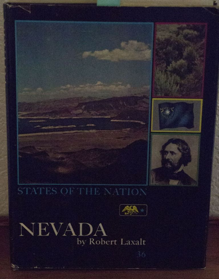 Nevada States of the Nation. Laxalt, Illustrated, Photographs.