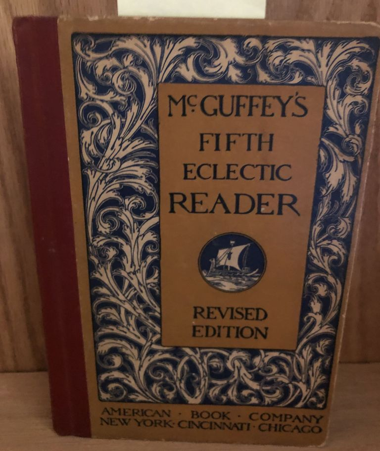 McGuffey's Fifth Eclectic Reader Revised Edition. William H. McGuffey.