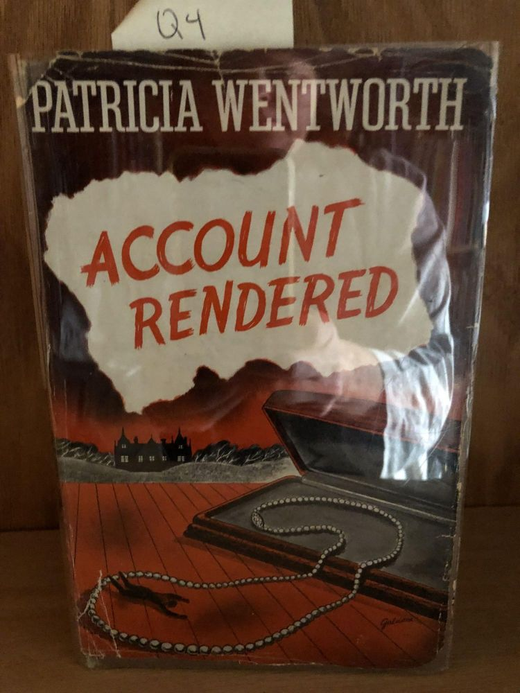 Account Rendered Scarce. Patricia Wentworth.