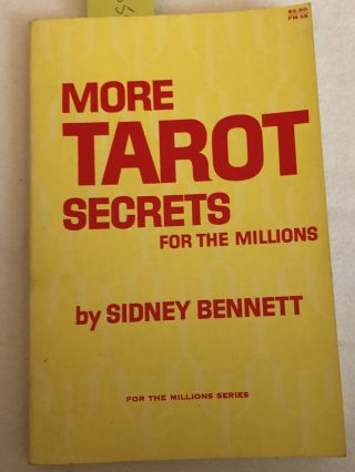 More Tarot Secrets for the Millions FM35. Sidney Bennett