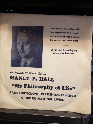 My Philosophy of Life. Manly P. Hall