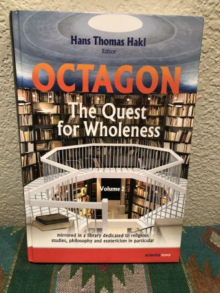 Octagon The Quest for Wholeness. Hans Thomas Hakl