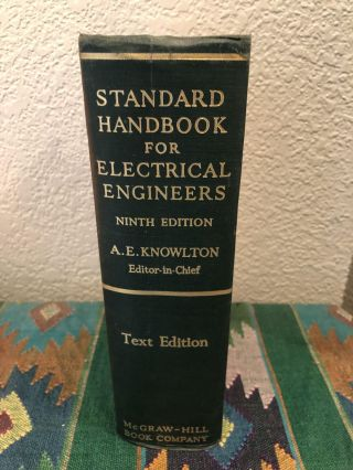 Standard Handbook for Electrical Engineers. Archer E. -in-Chief: Knowlton