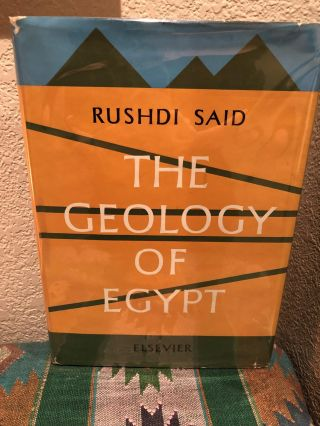 The Geology of Egypt. Rushdi Said