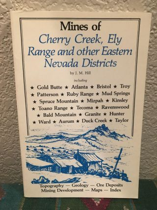 Lady in Boomtown, Miners and Manners on the Nevada Frontier, Mines of Cherry Creek, Ely Range and...
