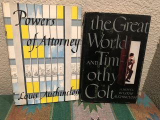The Great World and Timothy Colt & Power of Attorney, TWO BOOK LOT. Louis Auchincloss