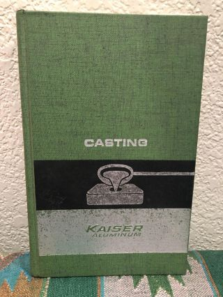 Casting Kaiser Aluminum Third Edition. Inc. Kaiser Aluminum, Chemical Sales