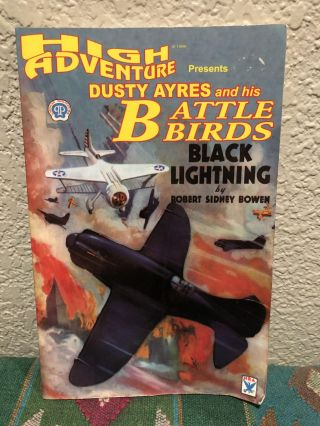 High Adventure Presents Dusty Ayres and his Battle Birds Black Lightning/Mystery Tales