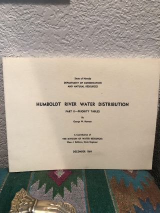 Humboldt River Water Distribution Part II Priority Tables. George W. Hennen