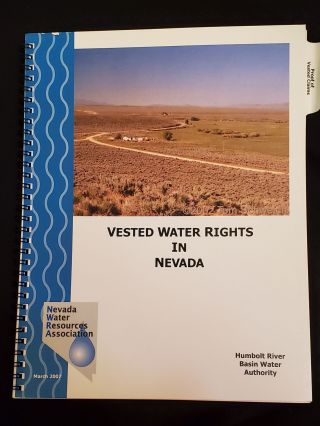 Vested Water Rights in Nevada. Humboldt River Basin Water Authority