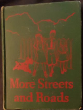 More Streets and Roads Basic Reader Grade 3 Level 2. William S. Gray, May Hill Arbuthnot