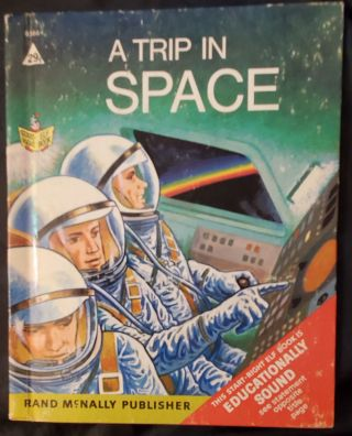 A Trip in Space (Start Right Elf Book 8566) & Choo-Choo The Little Switch Engine (A Rand McNally...
