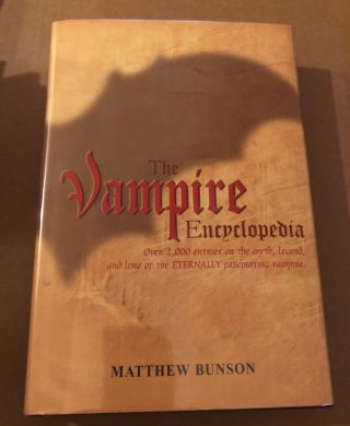 The Vampire Encyclopedia, in search of Dracula, Vampire The Complete Guide to the Undead, The...