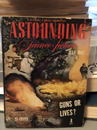 Astounding Science Fiction July 1945. Campell John W. JR