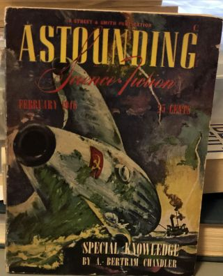 Astounding Science Fiction February 1946. John W. JR Campbell