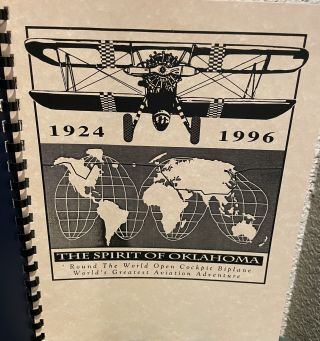 1924 - 1996 The Spirit of Oklahoma: Round the World Open Cockpit Biplane, World's Greatest...