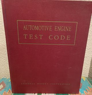 Automotive Engine Test Code. General Motor Corporation