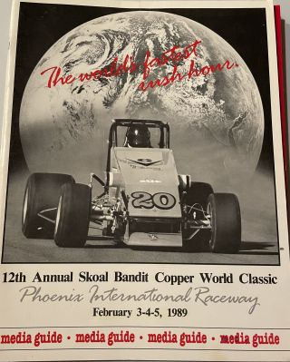 12th Annual Skoal Bandit Copper World Classic Phoenix International Raceway February 3-4-5, 1989,...
