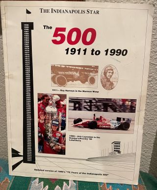 The Indianapolis Star: The 500, 1911 to 1990. Ted E. Daniels