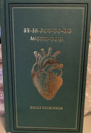 Emily Dickinson - It Is Joy To Be With You. Emily Dickinson