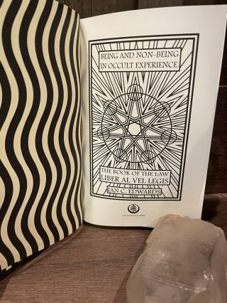 Being & Non-Being in Occult Experience Volume 1: The Book of the Law (Liber AL vel Legis)