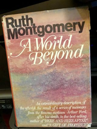 A World Beyond Signed. Ruth Montgomery
