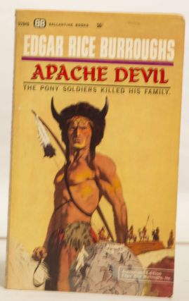 The War Chief 02045 50¢ Apache Devil 02046 50¢ The Son of a White Man Becomes an Apache Warrior & the Pony Soldiers Killed His Family.