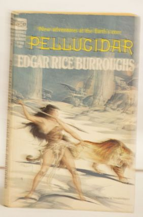Pellucidar F-158 40¢ New Adventures At the Earth's Core. Edgar Rice Burroughs.